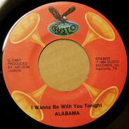 Alabama - I Wanna Be With You Tonight