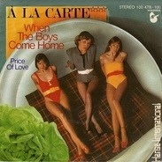 À La Carte - When The Boys Come Home