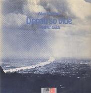 Albert Golowin , Friedrich Gulda - Donau So Blue