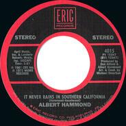 Albert Hammond / The Archies - It Never Rains In Southern California / Sugar, Sugar