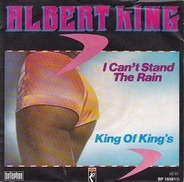 Albert King - I Can't Stand The Rain