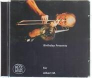 Albert Mangelsdorff - Birthday Presents Für Albert M.