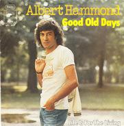 Albert Hammond - Good Old Days