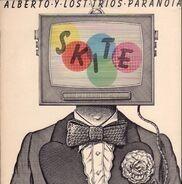 Alberto Y Lost Trios Paranoias - Skite