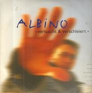 Albino - Vertuscht & Verschleiert