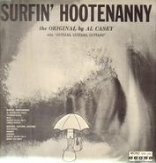 Al Casey with the K C Ettes, Lee Hazlewood - Surfin Hootenanny