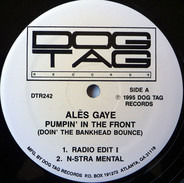 Ales Gaye - Pumpin' In The Front (Doin' The Bankhead Bounce)