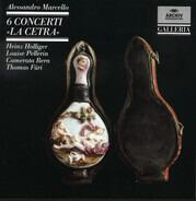 Alessandro Marcello - 6 Concerti »La Cetra«