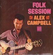 Alex Campbell - An Alex Campbell Folk Session