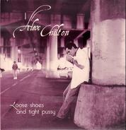 Alex Chilton - Loose Shoes And Tight Pussy