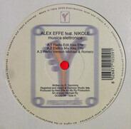 Alex Effe feat. Nikole - Musica Elettronica