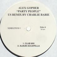 Alex Gopher - Party People US Remix By Charlie Babie
