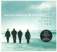 Alex Gunia & Peace - Jazz Is Dead Since '69