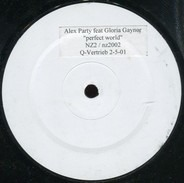 Alex Party Featuring Gloria Gaynor - Perfect World