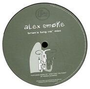 Alex Smoke - Brian's Lung