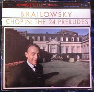 Chopin / Alexander Brailowsky - The 24 Preludes