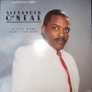 Alexander O'Neal - If You Were Here Tonight