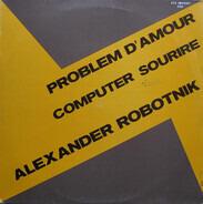 Alexander Robotnick - Problemes d'Amour