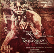 Alexander Scriabin / Rachmaninov - Le Poème De L'Extase / Die Toteninsel