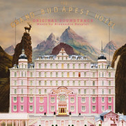 Alexandre Desplat - The Grand Budapest Hotel (Original Soundtrack)