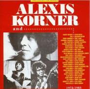 Alexis Korner - Alexis Korner And... 1972 - 1983