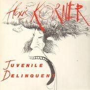 Alexis Korner - Juvenile Delinquent