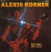 Alexis Korner - Just Easy