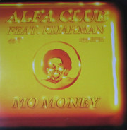 Alfa Club Feat. Kijahman - Mo Money