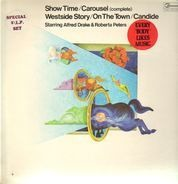 Alfred Drake & Roberta Peters - Show Time / Carousel (complete) / Westside Story / On The Town / Candide