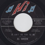 Al Green - Livin' For You / It Ain't No Fun To Me