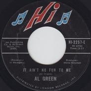Al Green - Livin' For You / It Ain't No Fun To Me