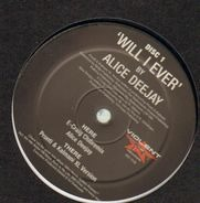 Alice Deejay - Will I Ever (Disc 1)