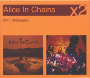 Alice In Chains - Dirt / Unplugged