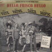 Alice Faye, John Payne, Jack Oake - Hello, Frisco, Hello