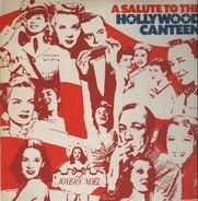 Alice Faye, Lilli Palmer, Vera Lynn - A salute to the hollywood canteen