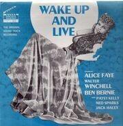 Alice Faye, Walter Winchell, Ben Bernie - Wake up and Live