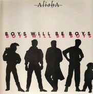 Alisha - Boys Will Be Boys