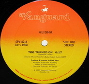 Alisha - Too Turned On