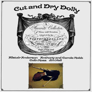 Alistair Anderson , Anthony Robb And Carole Robb , Colin Ross , Jim Hall - Cut And Dry Dolly