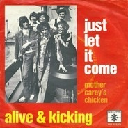 Alive 'N Kickin' - Just Let It Come