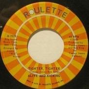 Alive 'N Kickin' - Tighter, Tighter / Sunday Morning