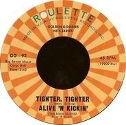 Alive 'N Kickin' / Derek Martin - Tighter, Tighter / You Better Go