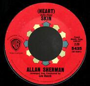 Allan Sherman - (Heart) Skin