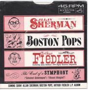 Allan Sherman , Arthur Fiedler , The Boston Pops Orchestra - The End Of A Symphony