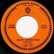 Allan Sherman - Crazy Downtown (Downtown)