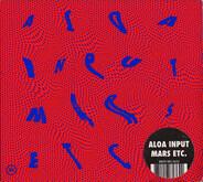 Aloa Input - Mars Etc.