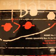 Alois Hába - Nonet No. 1 / String Quartets Nos. 11, 12, 13