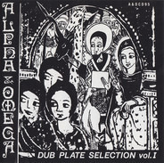 Alpha & Omega - Dub Plate Selection Vol.1