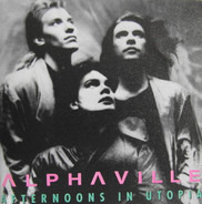 Alphaville - Afternoons in Utopia