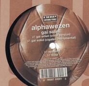 Alphawezen - Gai Soleil